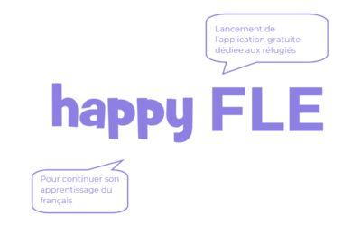 Lancement de « happy FLE » une application gratuite de «français langue étrangère»